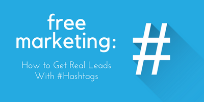 How To Get Read Leads with #Hashtags