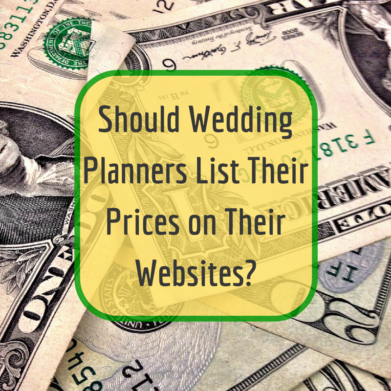 Should Wedding Planners List Pricing on Their Websites