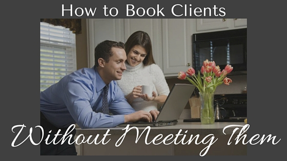 Book Clients wo meeting them
