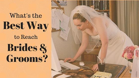Reach Brides Grooms