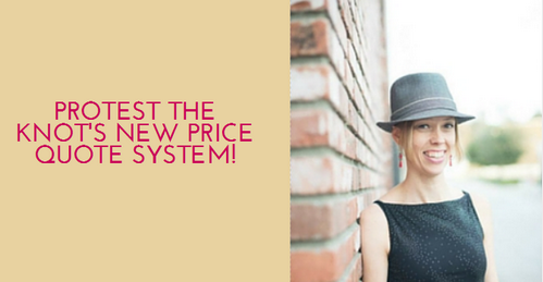Protest The Knot's New Price Quote System!