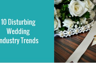 Disturbing Wedding Trends