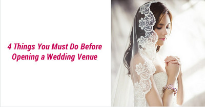 4-things-you-must-do-before-opening-a-wedding-venue-1
