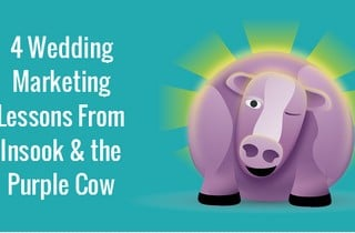 4-wedding-marketing-lessons-from-insook-the-purple-cow