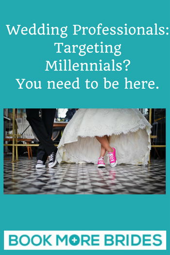 Wedding Professionals: Targeting Millennials? You need to be here.