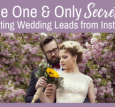 to Getting Wedding Leads from Instagram