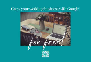 wedding business, wedding business marketing, grow your wedding business, wedding business growth, Google, Google My Business, wedding business marketing