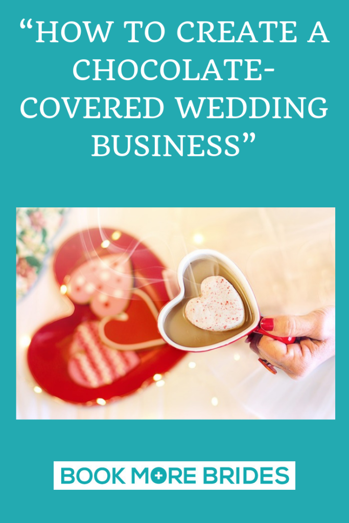 Chocolate Covered Wedding Business