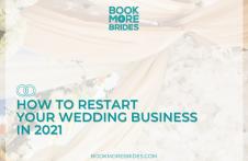 Restart Your Wedding Business